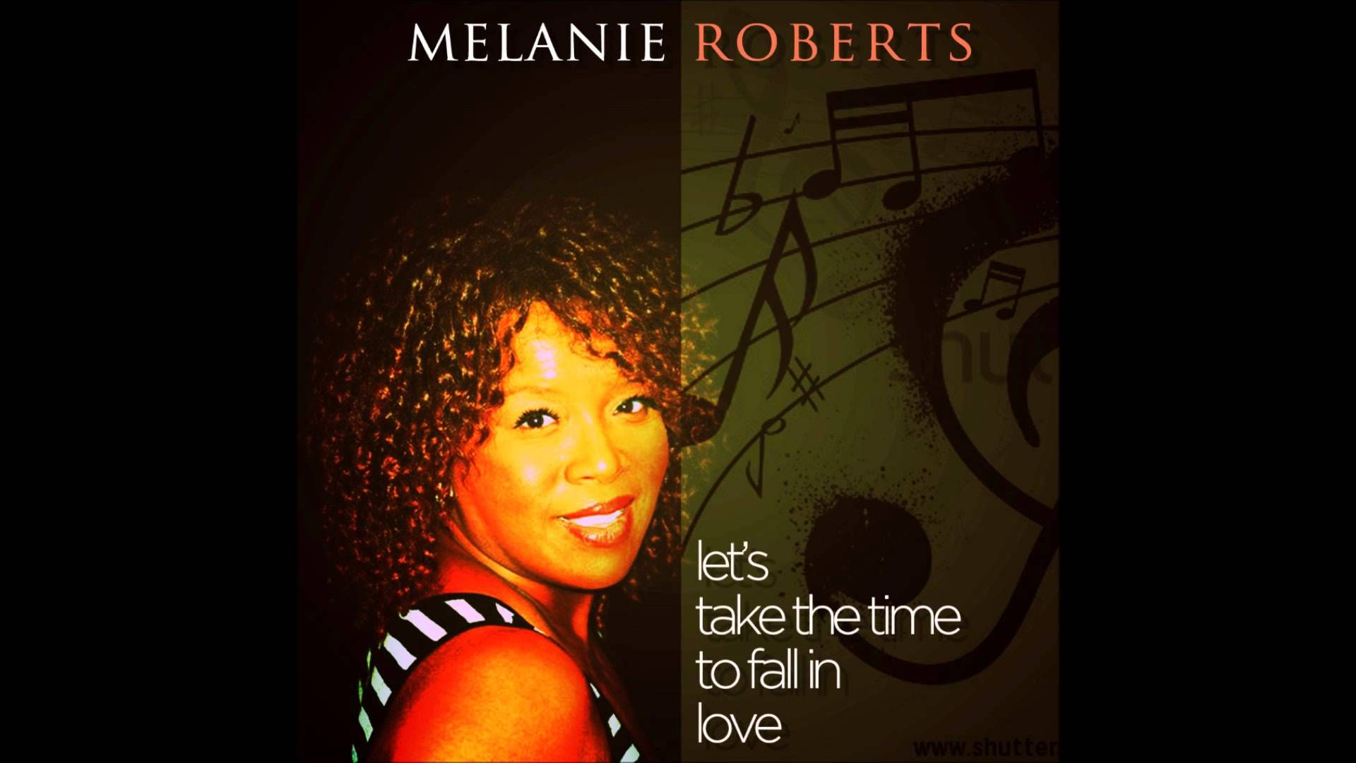 """Debut Single by Me""""Let's Take the Time to Falll in Love"""" by Melanie Roberts (Brian Christopher)"""