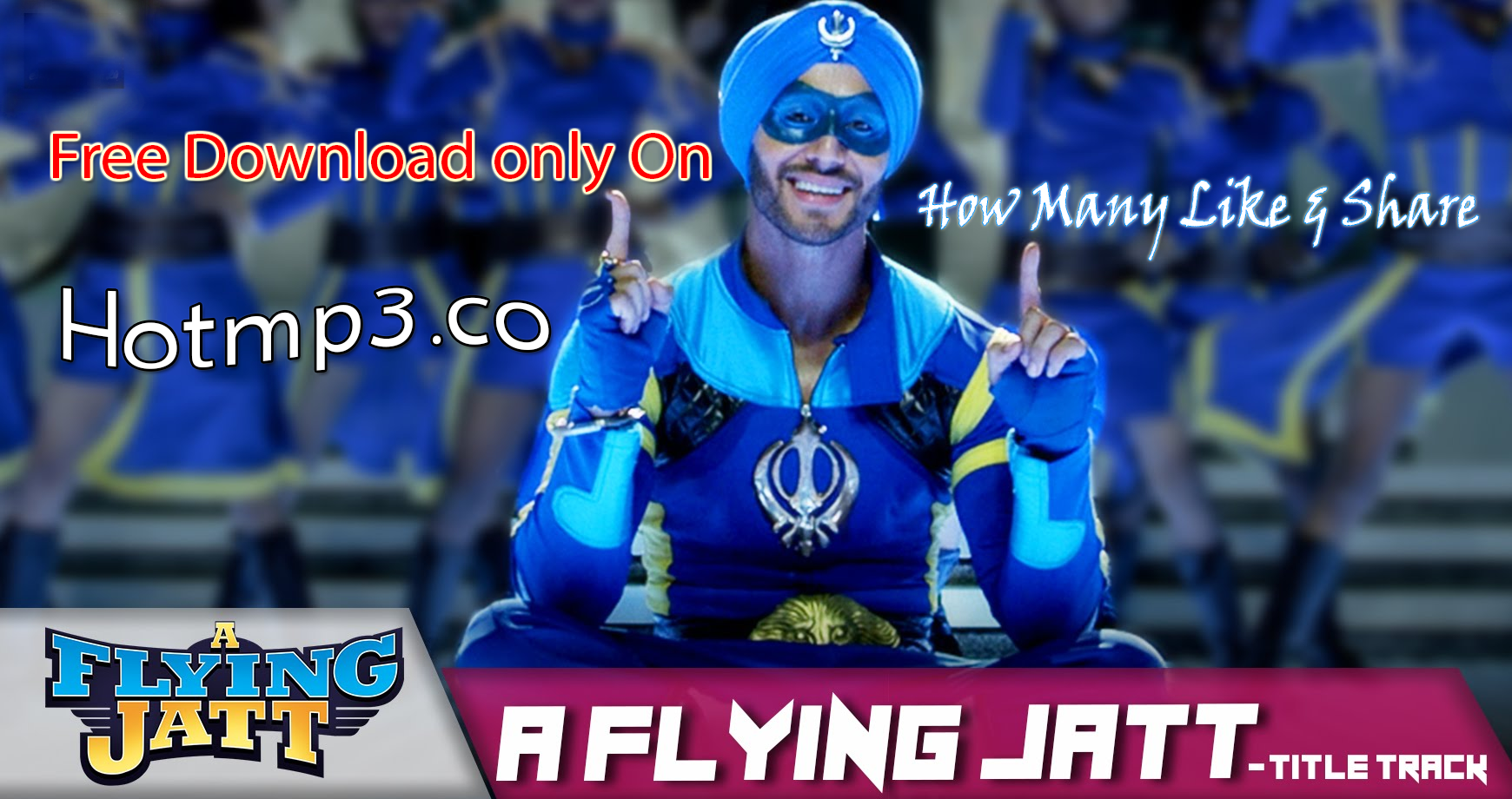 New Upcoming Movie A Flying Jatt Songs Free