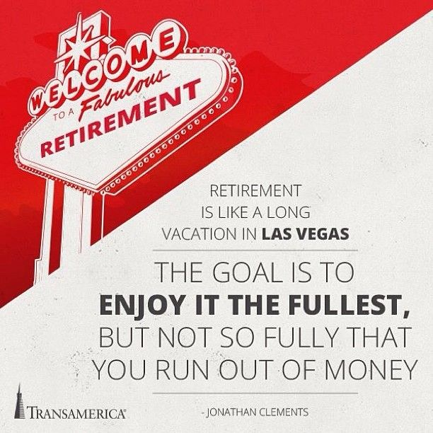 Transamerica Life Insurance Quotes: Retirement Is Like A Long Vacation In Las Vegas. The Goal