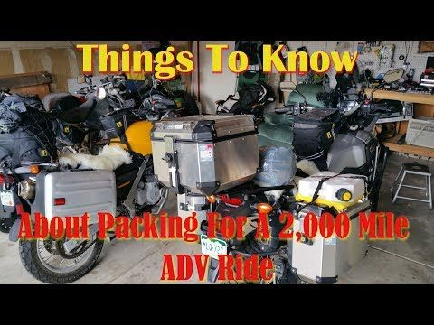 2 things to know about packing for a 2k mile adv ride youtube