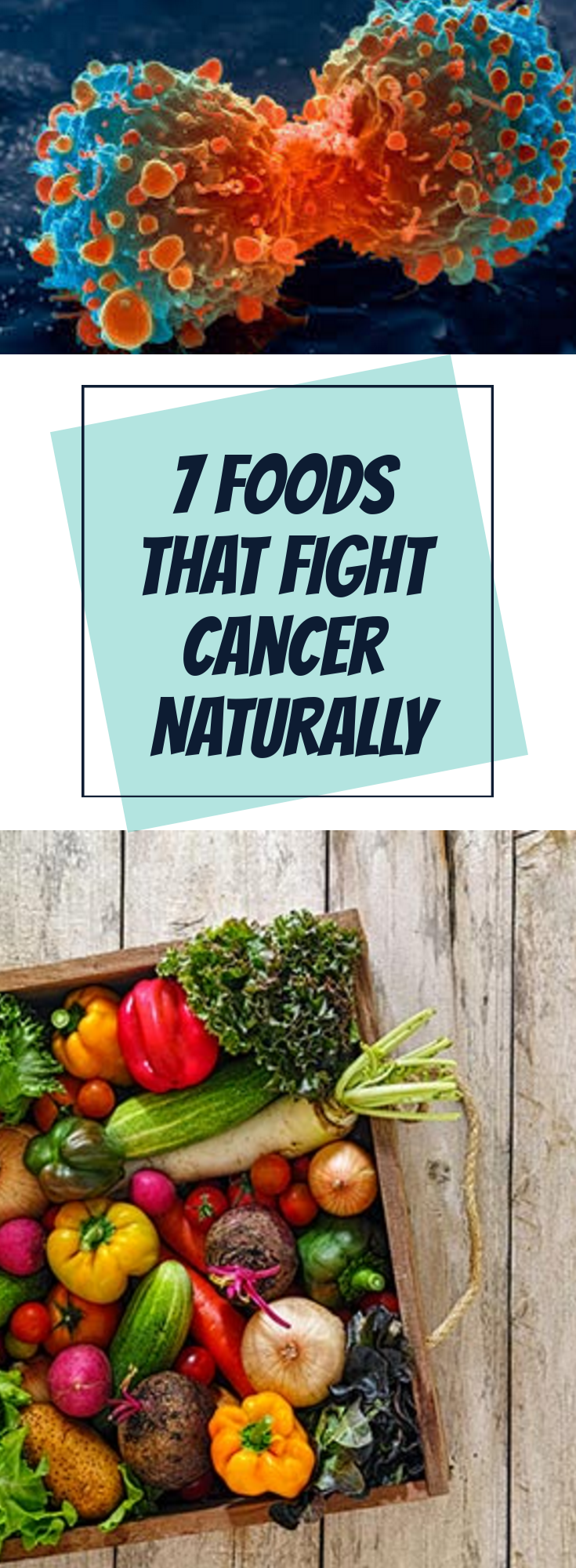 7 Foods that Fight Cancer Naturally | Health | Cancer