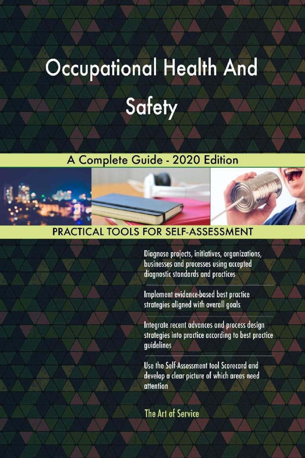 Occupational Health And Safety A Complete Guide 2020 Edition