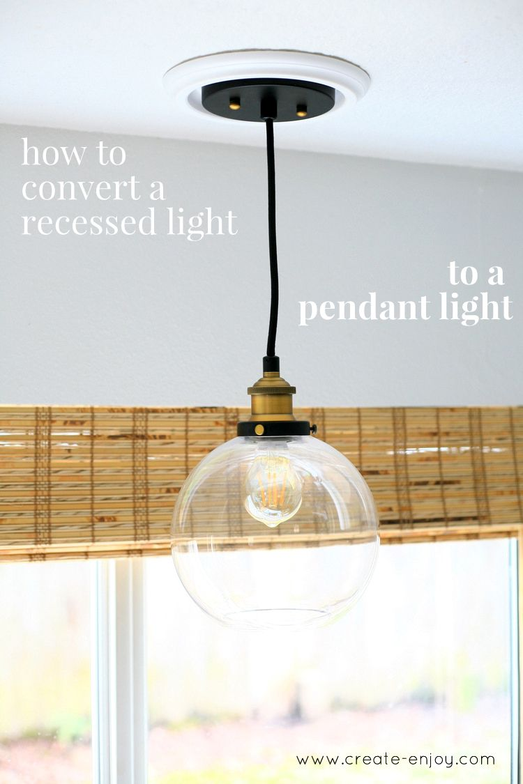 Convert Can Light To Pendant How To Convert A Can Light To A Pendant Light Nonelectrical