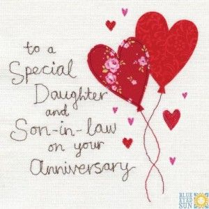 Anniversary Card Bes7844 Special Daughter Son In Law Heart Balloons Hand Finished With Happy Anniversary Cards Anniversary Greetings Happy Anniversary Wedding