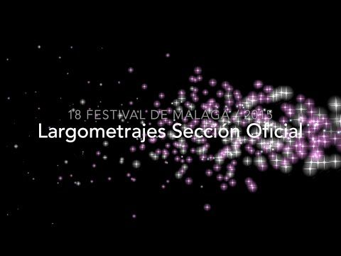 TRAILERS 18 Festival De Malaga Largometrajes 2015