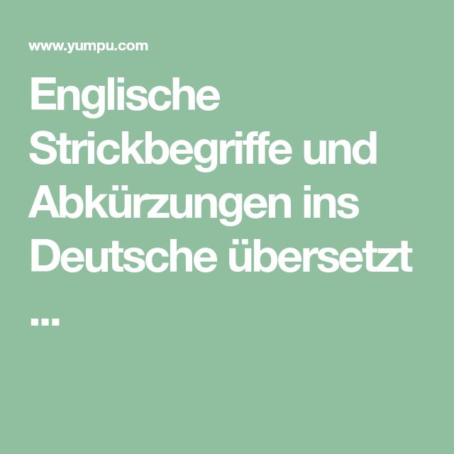 Englische Strickbegriffe Und Abkürzungen Ins Deutsche übersetzt
