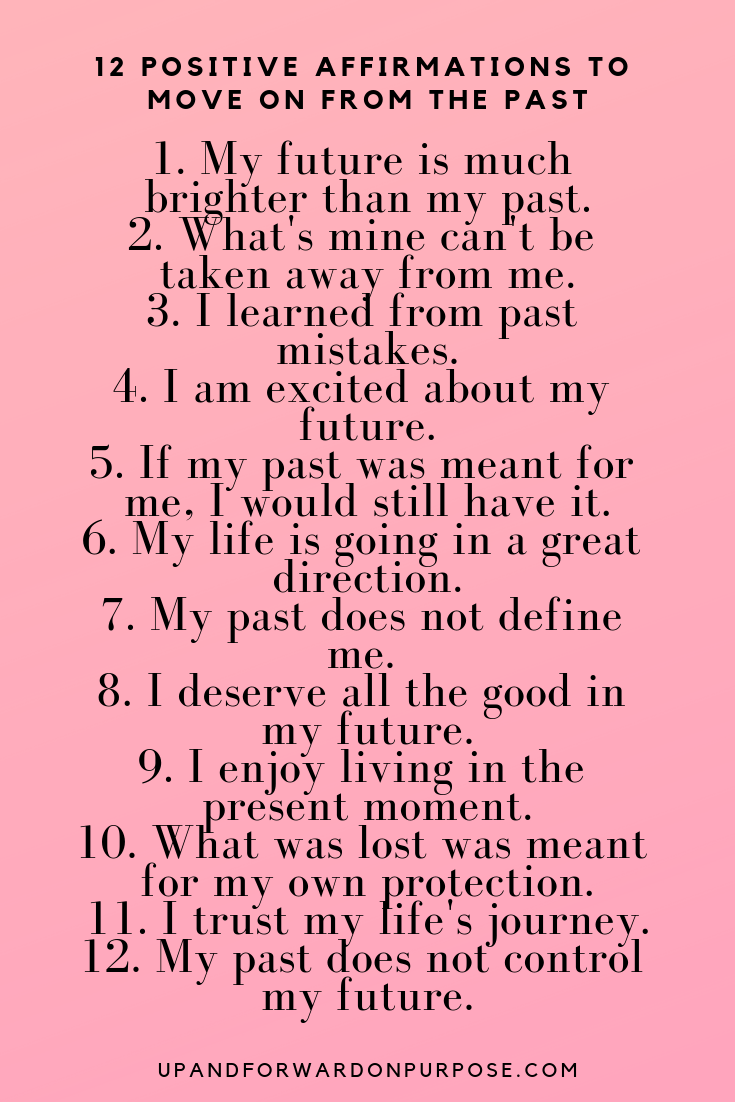Affirmations For Moving On From The Past Self Love Affirmations Positive Affirmations For Success Positive Affirmations