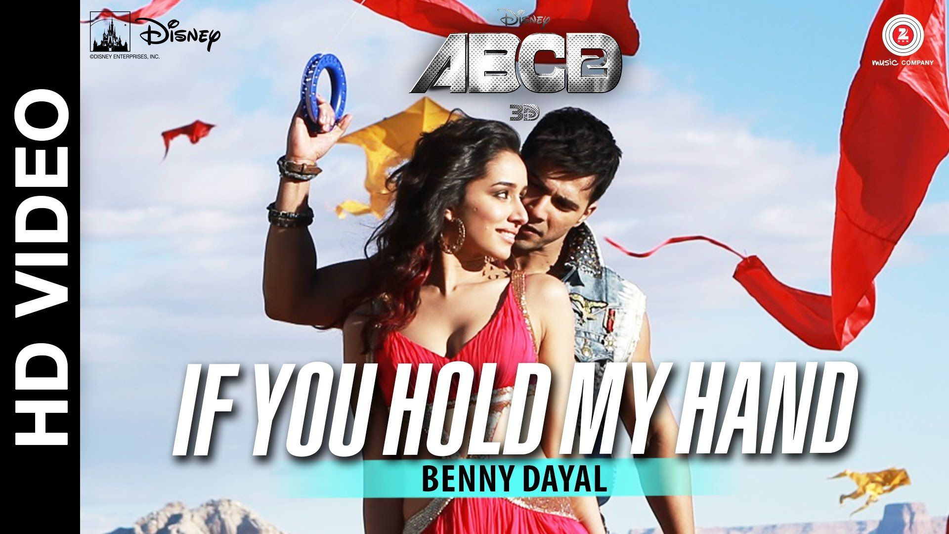 If You Hold My Hand Disney S Abcd 2 Varun Dhawan Shraddha