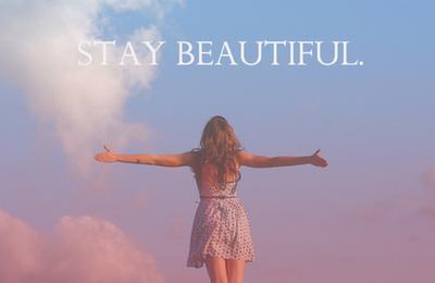 Stay Beautifull