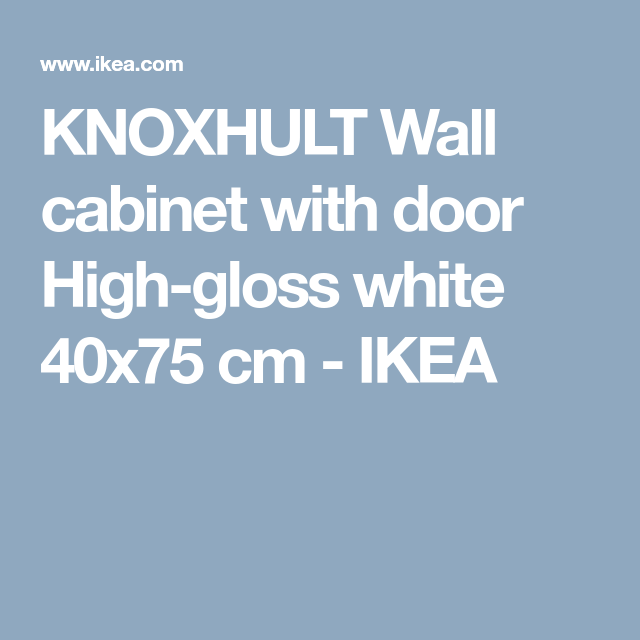 KNOXHULT high gloss white, Wall cabinet