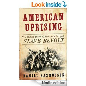 Amazon american uprising the untold story of americas amazon american uprising the untold story of americas largest slave revolt ebook fandeluxe Document