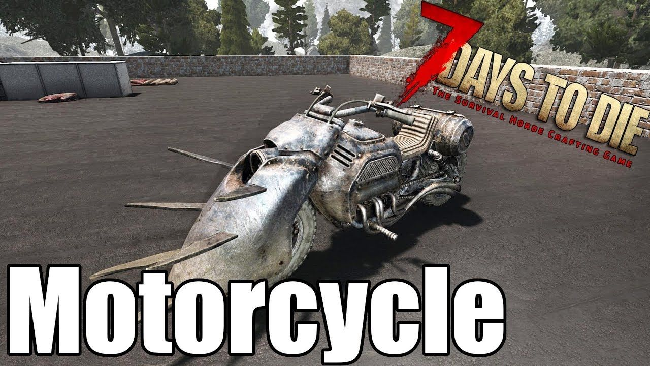7 Days To Die Motorcycle How To Make The New Bike Alpha 17