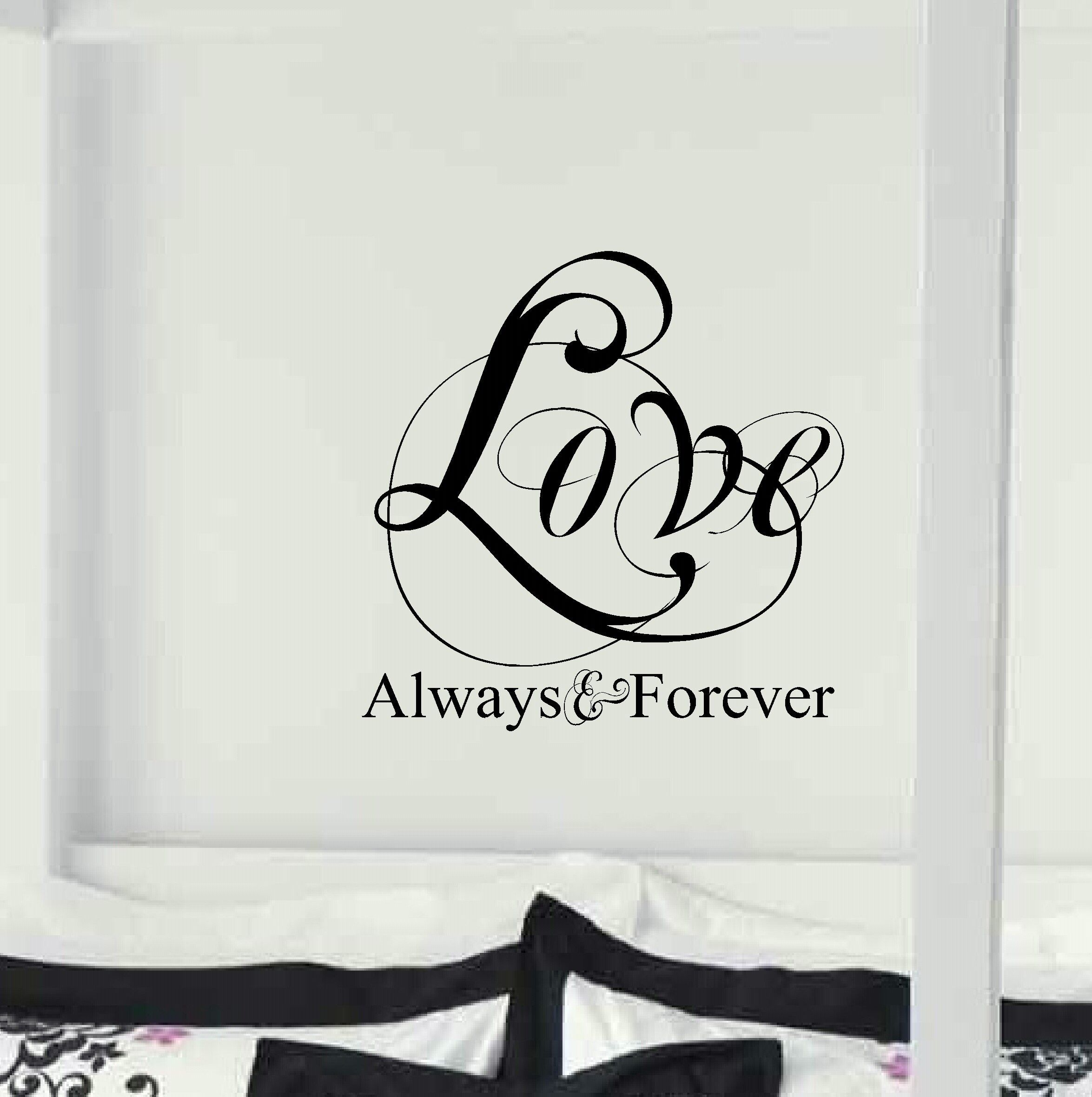 Love Always Forever Bedroom Wall Decor Written