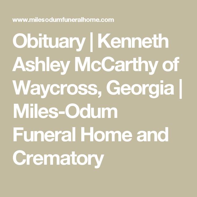 Obituary Kenneth Ashley Mccarthy Of Waycross Georgia