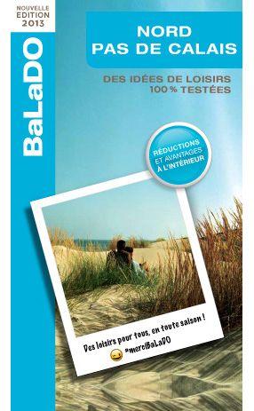 Balado Nord Pas De Calais Edition 2013 Activite Loisir Idee Sortie Loisirs