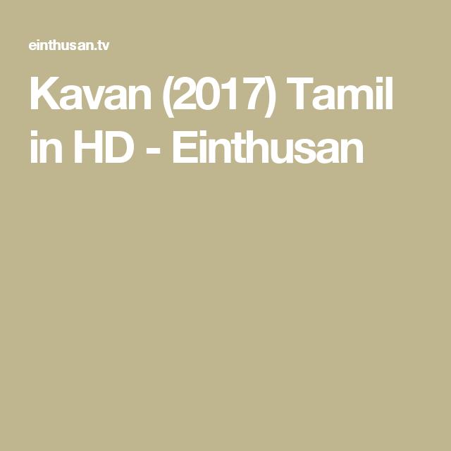 Kavan 2017 tamil in hd einthusan download pinterest movie kavan 2017 tamil in hd einthusan urtaz Images