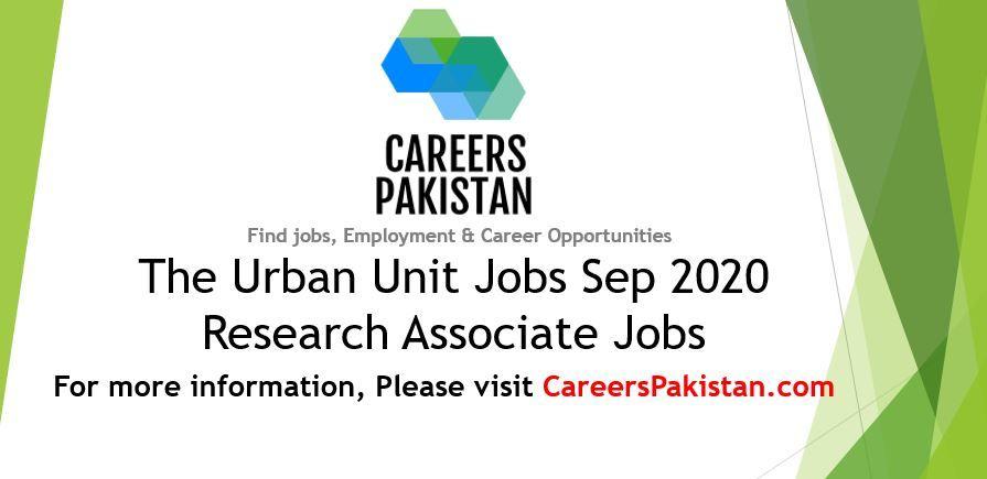 The Urban Unit Jobs 2020 Planning Dev Dept Govt Jobs Bank Jobs Jobs In Pakistan Remote Jobs
