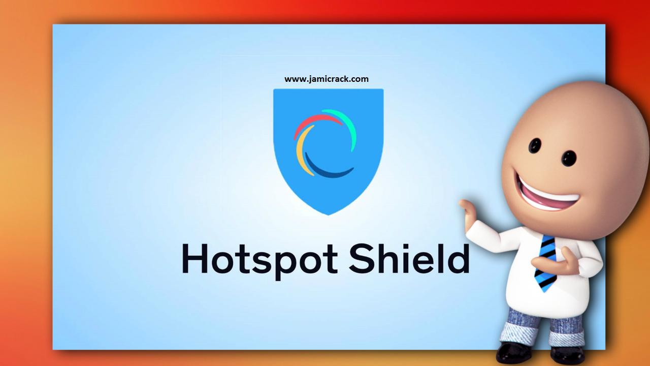 Hotspot Shield Elite Free Download In 2020 Hot Spot Internet Business Free Download