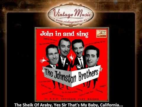 The Johnston Brothers -- Medley 2 The Sheik Of Araby, Yes Sir That's My ...