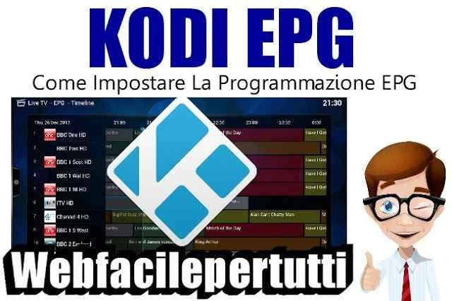 Kodi EPG + IPTV) Come Impostare La Programmazione EPG Con Rytec EPG