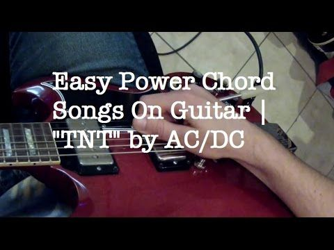 Easy Power Chord Songs On Guitar Tnt By Acdc Youtube Jimmy