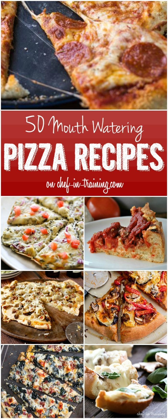 Watering Pizza Recipes 50 Mouth Watering Pizza Recipes at chef-in- …So many great options for the next pizza night!