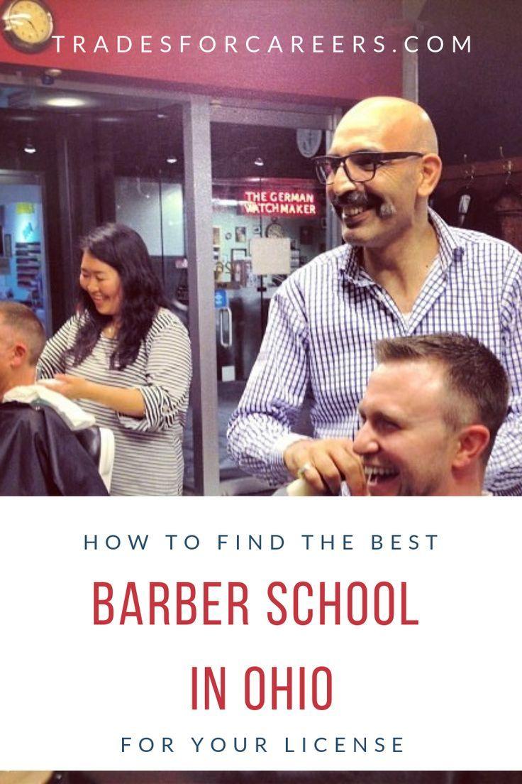 The Best Barbering Schools In Ohio To Get Your Barber