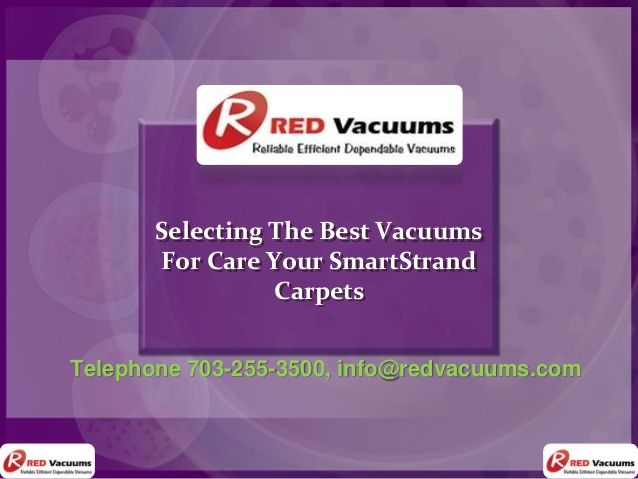 Selecting The Best Vacuums For Care Your SmartStrand ...