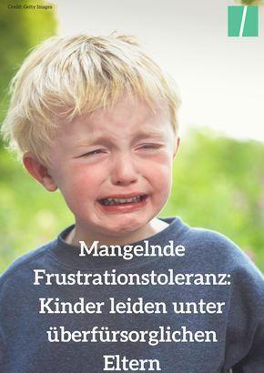 Frustrationstoleranz Kinder