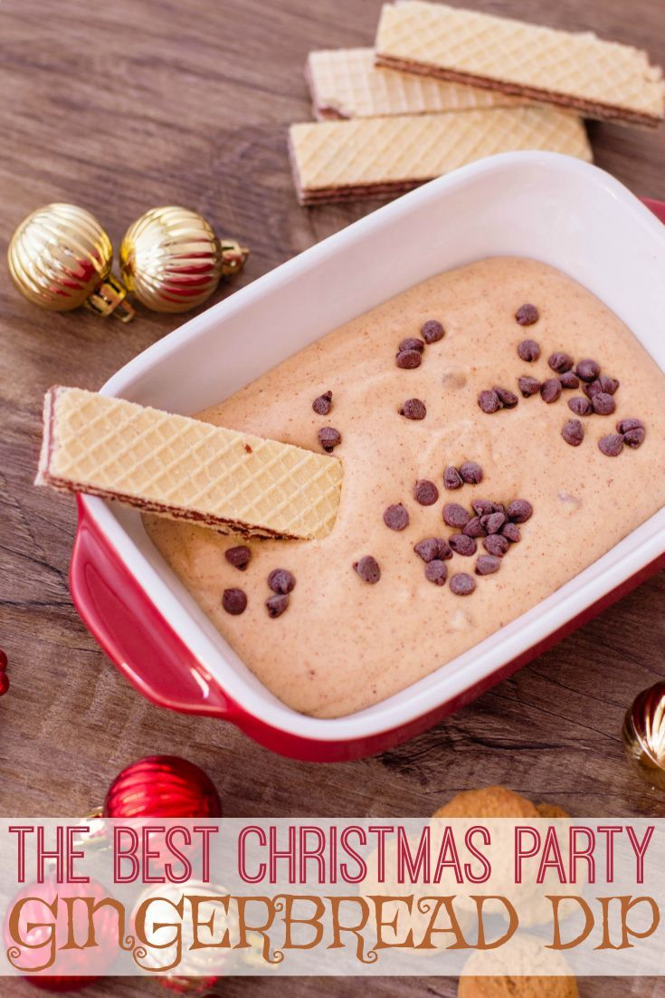 The Perfect Christmas Party Gingerbread Dip If you host or attend a Christmas party this holiday se