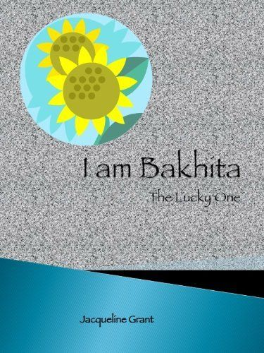 I Am Bakhita: The Lucky One by Jacqueline Grant, http://www.amazon.com/dp/B004XMZW18/ref=cm_sw_r_pi_dp_tSoctb03YPBSP