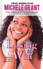 NEW Losing to Win by Michele Grant Hardcover Book (English) Free Shipping