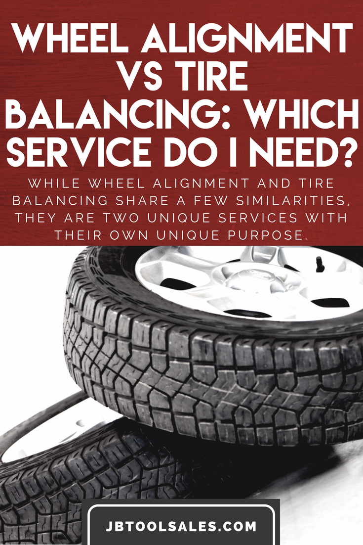 Wheel Alignment Vs Tire Balancing Which Service Do I Need