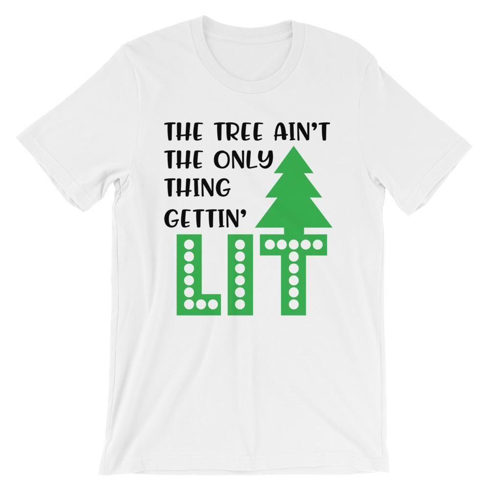 Funny Christmas T Shirt The Tree Ain T The Only Thing Getting Lit Shirt Shopping Tshirttim Funny Christmas Tshirts Christmas Tshirts Christmas Tee Shirts