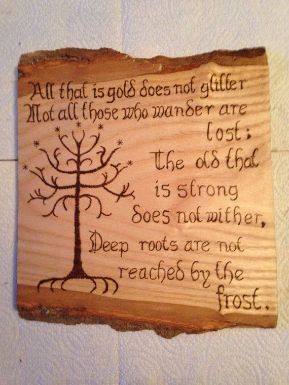 JRR Tolkien quote and tree of gondor burnt into by Theburnttree