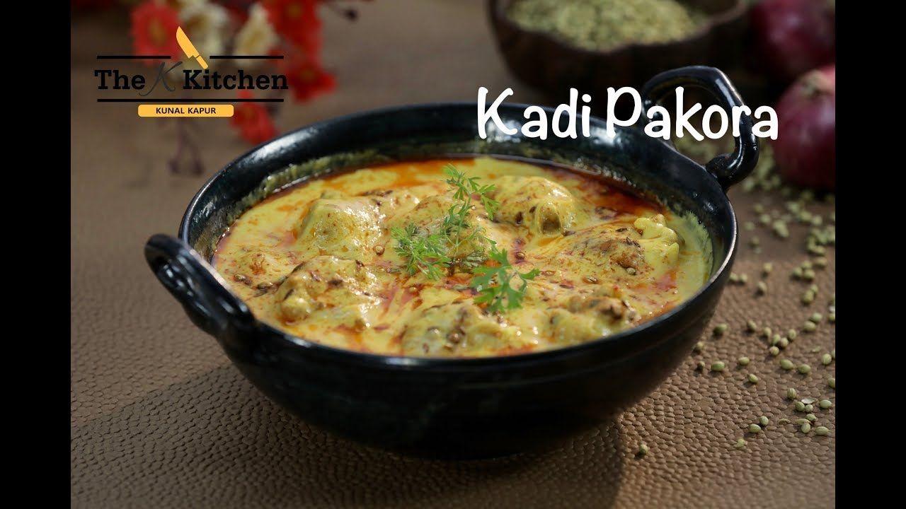 Kadi Pakoda Kunal Kapur The K Kitchen Pakora Recipes Recipes Easy Chicken Recipes