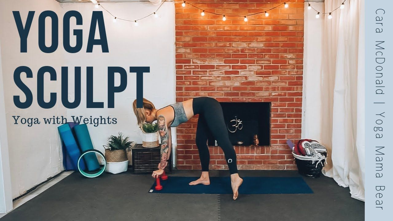 Yoga Sculpt Yoga Flow With Weights And Cardio Youtube Yoga Sculpt Yoga Flow Cardio