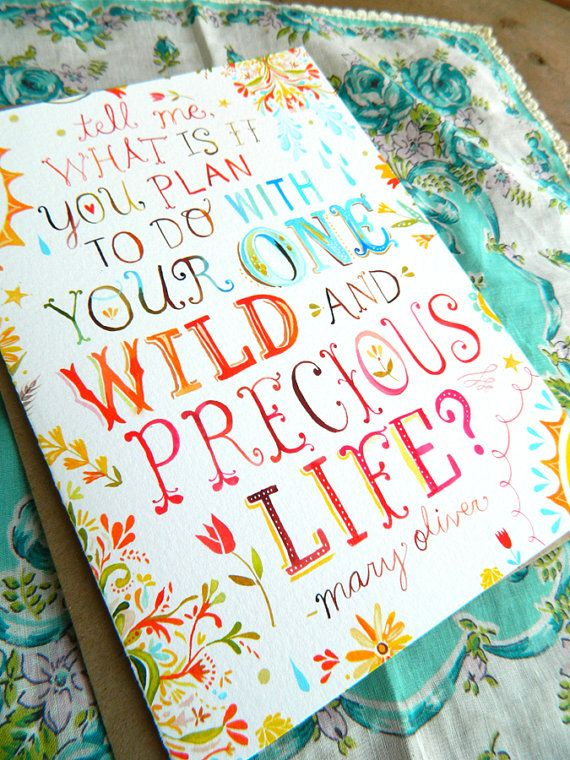 Wild And Precious Life  5x7 Greeting Card by thewheatfield on Etsy, $6.00