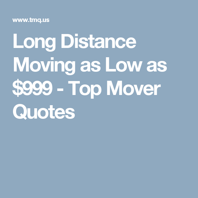 Upack Quote Best Long Distance Moving As Low As $999  Top Mover Quotes  Moving .