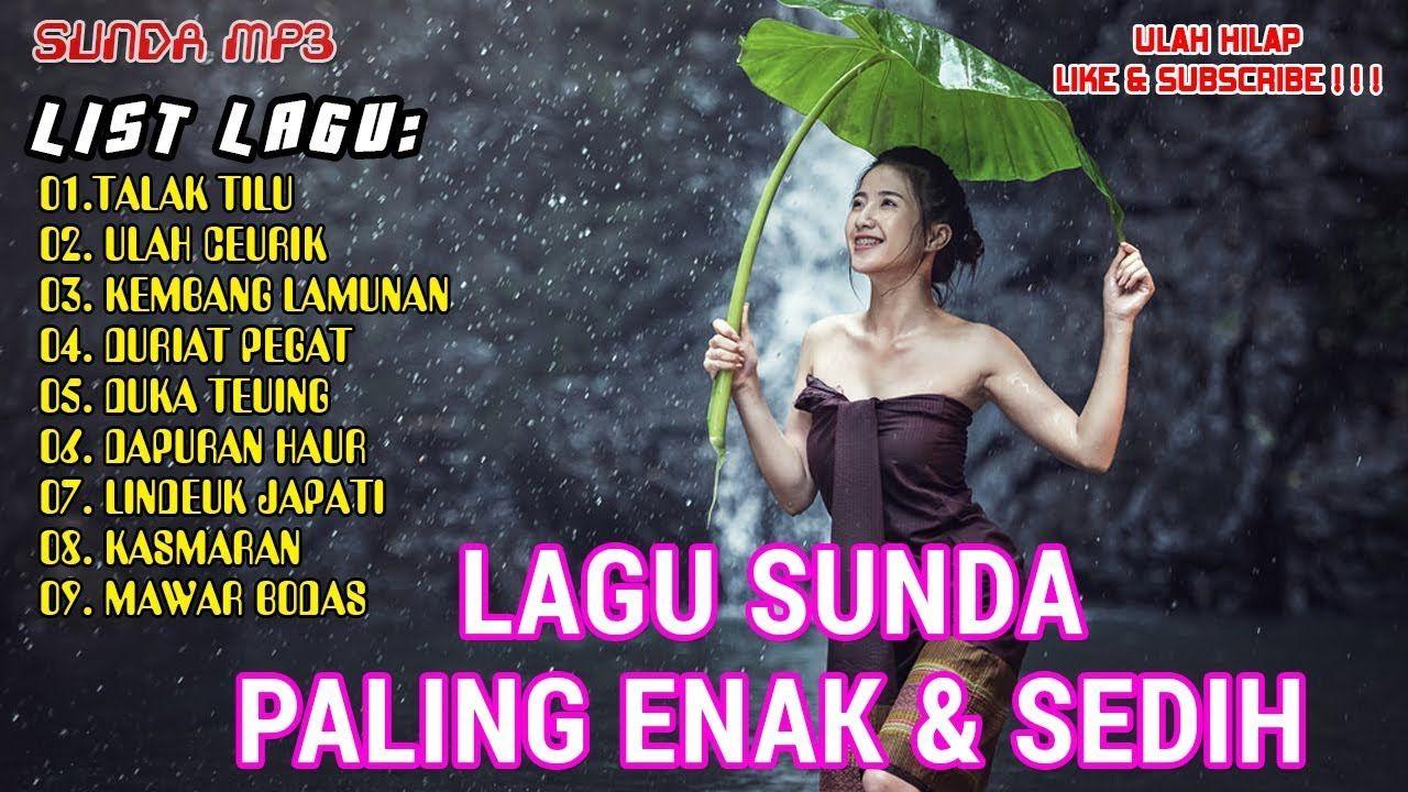 Lagu Sunda paling enak lagu sunda populer sepanjang masa