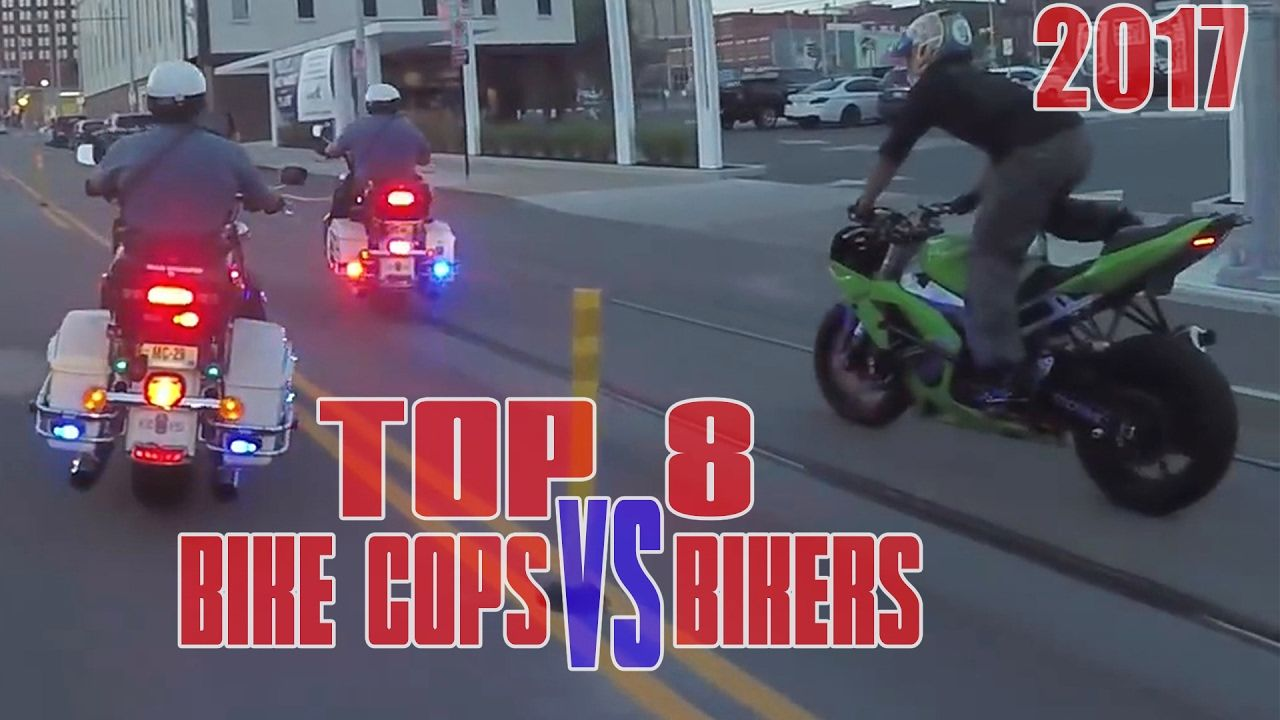 Top 8 Bike Cops Vs Bikers Police Chase 2017 Compilation Cop Chase