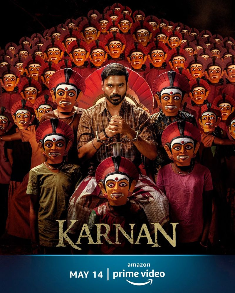 AMAZON PRIME VIDEO ANNOUNCES THE DIGITAL PREMIERE OF SUPERSTAR DHANUSH'S RECENT BLOCKBUSTER, KARNAN ON 14th May