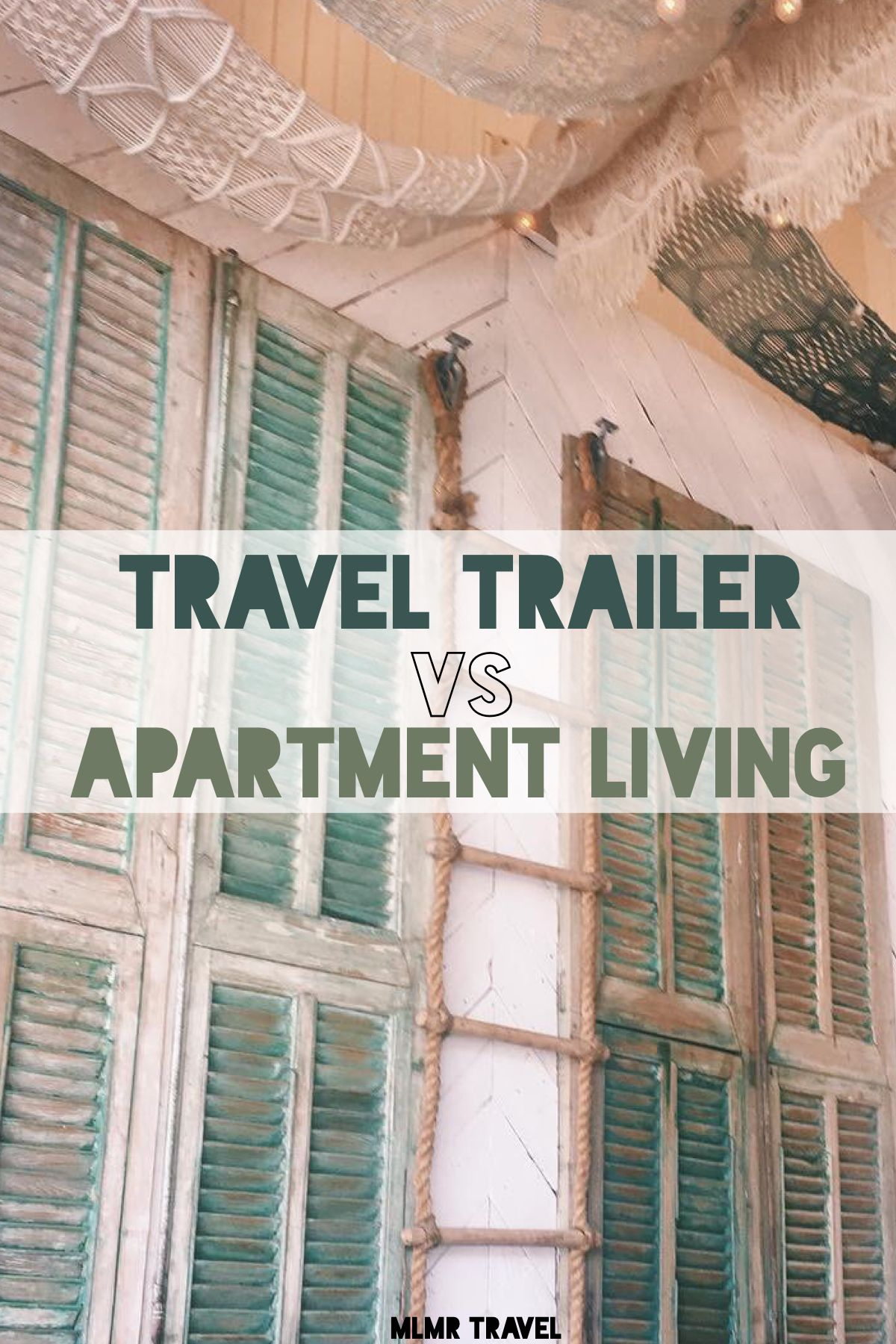 Deciding Between Living In An Apartment Or A Travel Trailer This May Help Traveltrailer Apartments Travel