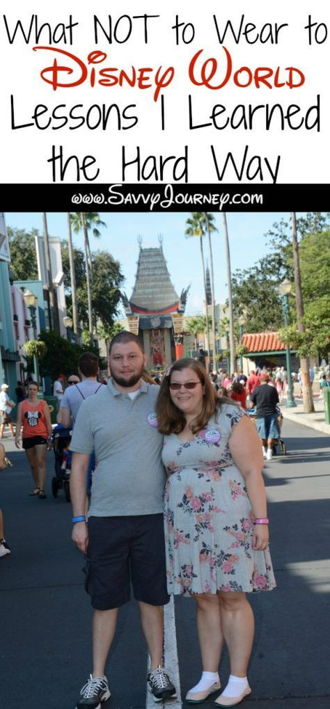 10a45ac9f554 What NOT to Wear to Disney World  Lessons I Learned the Hard Way ...