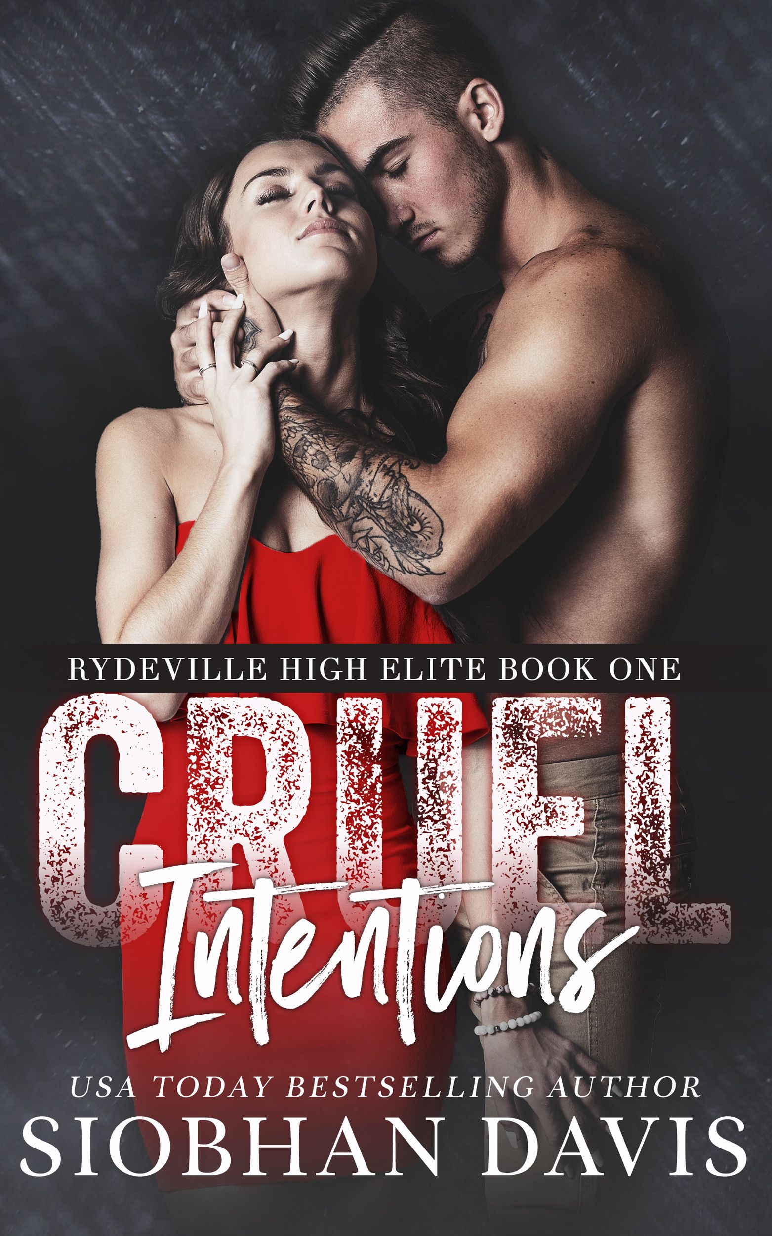 Book Promotion Cruel Intentions By Siobhan Davis Cruel Intentions Books About Bullying School Bullying