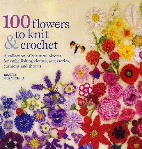 100 FLOWERS TO KNIT& CROCHET. - Edna parreira horta - Álbuns da web do Picasa