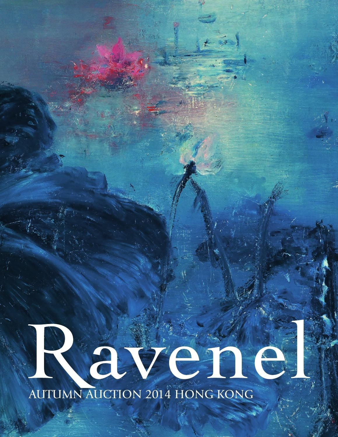 現代與當代藝術 Modern and Contemporary Art  羅芙奧香港2014秋季拍賣會 Ravenel Autumn Auction 2014 Hong Kong