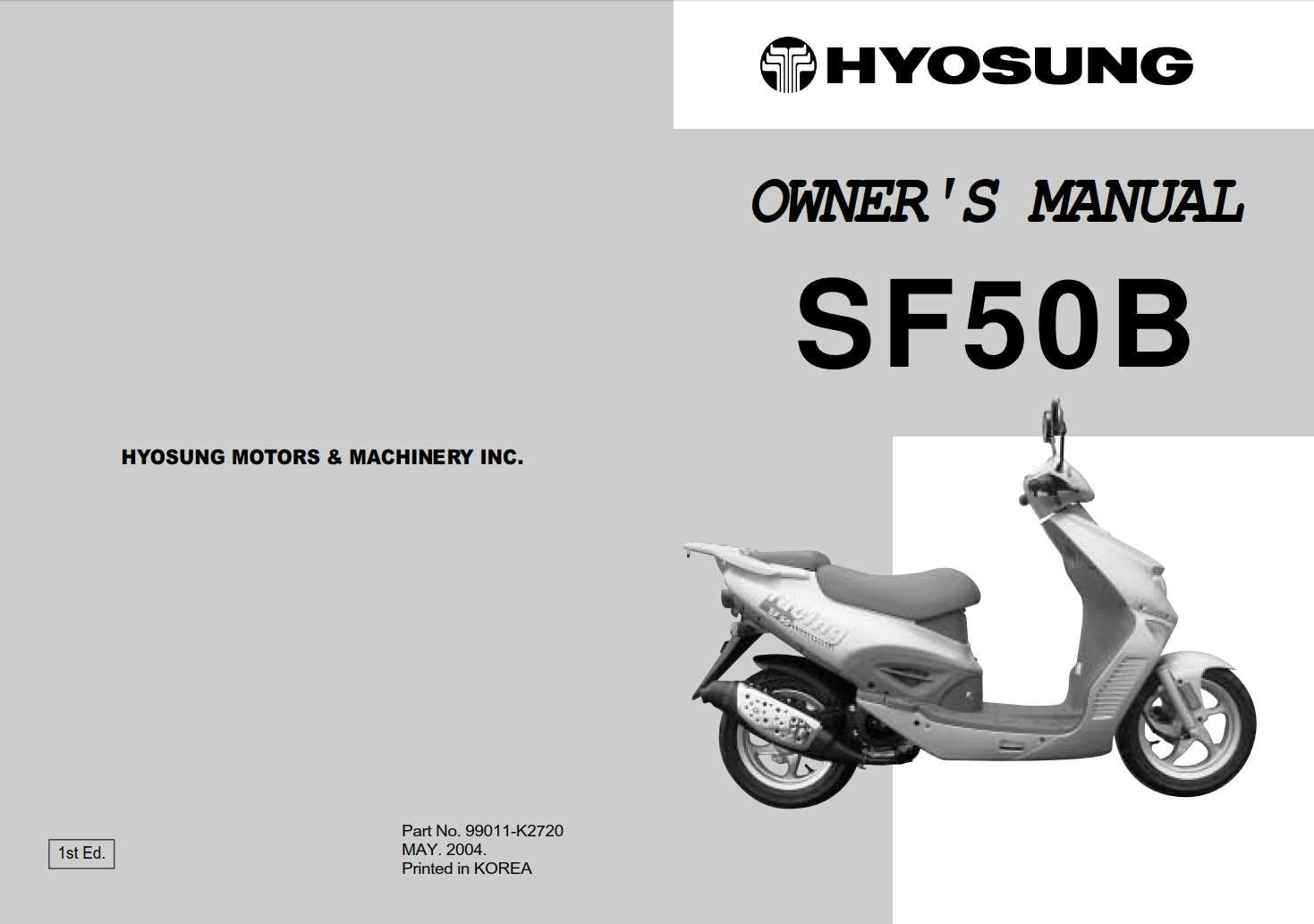 Hyosung Sf50b 2004 Owner S Manual Has Been Published On Procarmanuals Com Https Procarmanuals Com Hyosung Sf50b 2004 Owners Manu In 2020 Owners Manuals Manual Owners