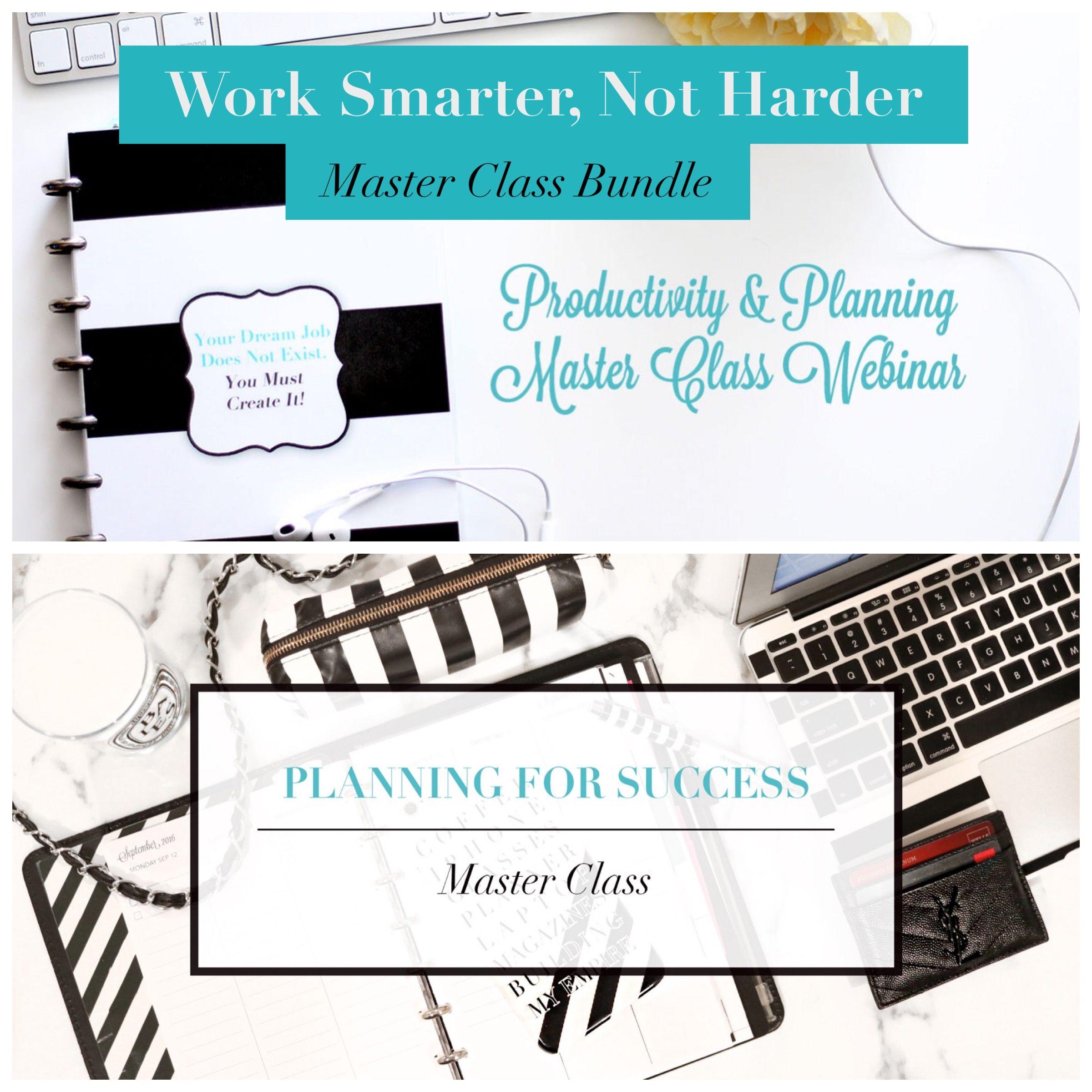 Work Smarter Not Harder Master Class Bundle