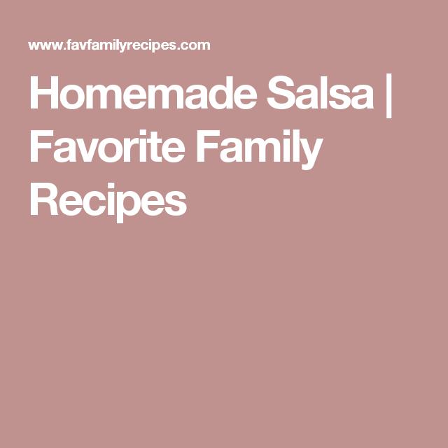 Homemade Salsa | Favorite Family Recipes